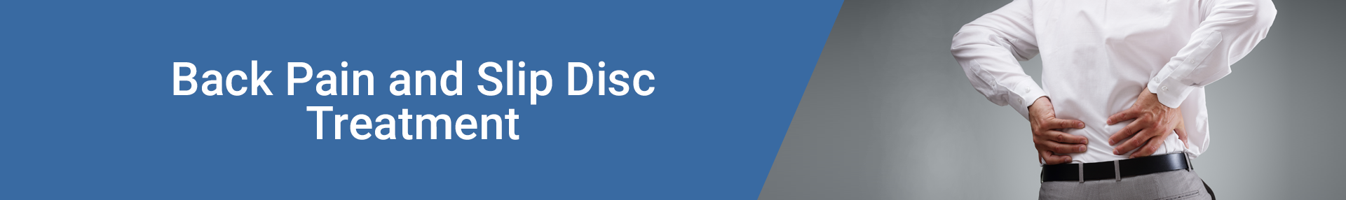 Back Pain and Slip Disc Treatment Clinic